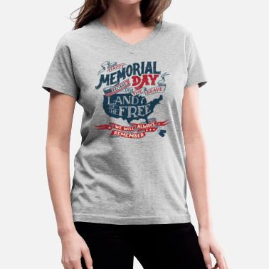 fa751f389 Memorial Day We Remember - Memorial Day USA - Women's V-. Women's  V-Neck T-Shirt
