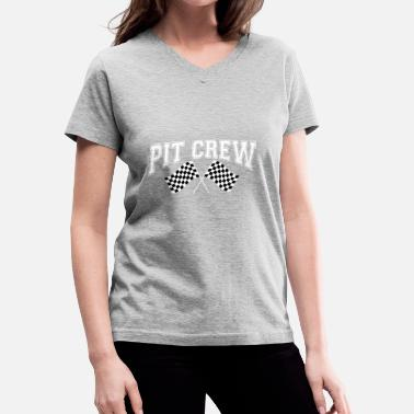 Pit Stop Pit Crew Racing Team Sports Racers Track Pit Stops - Women's V-Neck T-Shirt