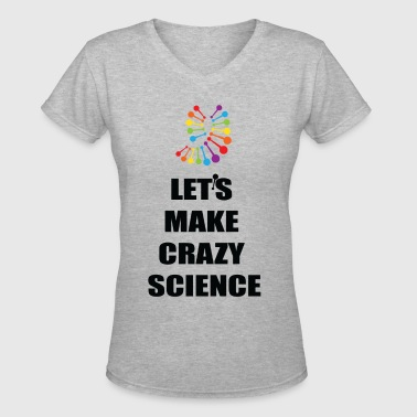 Let's Make Crazy Science Cosima Orphan Black - Women's V-Neck T-Shirt
