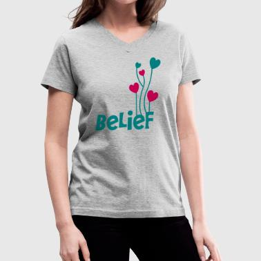 belief with love heart balloons uplifting - Women's V-Neck T-Shirt