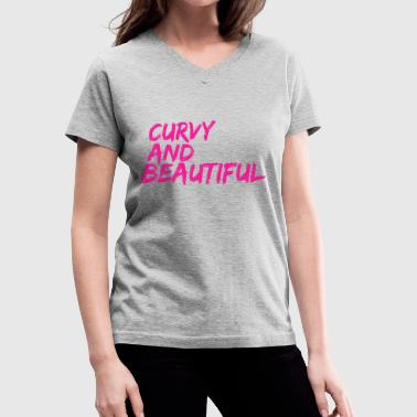 Curvy Quotes Curvy And Beautiful - Women's V-Neck T-Shirt
