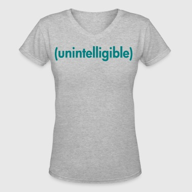 Unintelligible - Women's V-Neck T-Shirt