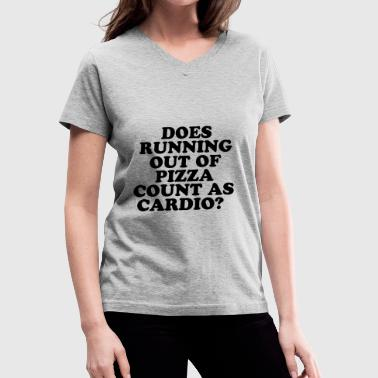 Does Running Out Of Pizza ... - Women's V-Neck T-Shirt