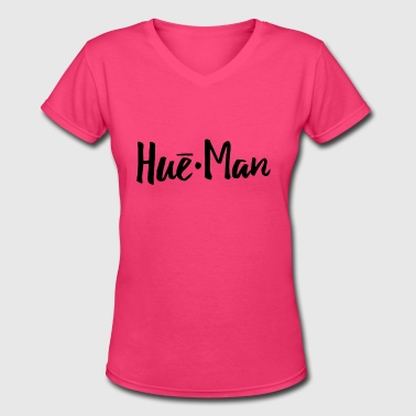 Hues Hue*Man - Women's V-Neck T-Shirt
