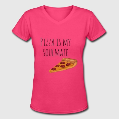 Pizza is my Soulmate - Women's V-Neck T-Shirt