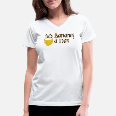 30-day 30 Bananas A Day - Women's V-Neck T-Shirt