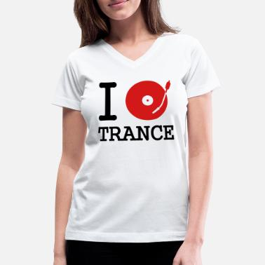 Deejay I dj / play / listen to trance - Women's V-Neck T-Shirt