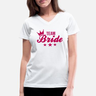 Bachelor Party Bachelorette - Team Bride - Women's V-Neck T-Shirt