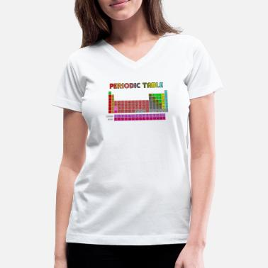 Table Periodic Table Shirt Science Chemistry Nerdy - Women's V-Neck T-Shirt