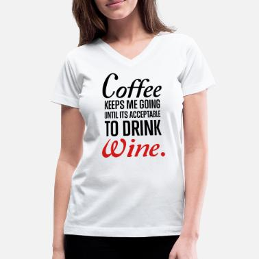 Coffee Wine - Women's V-Neck T-Shirt