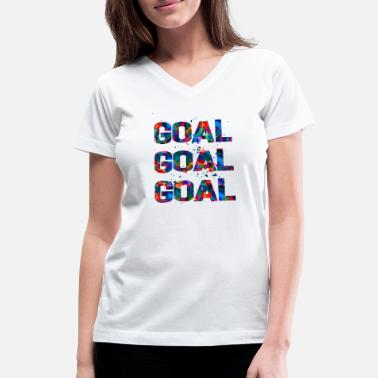 Fitness Goals Goal Goal Goal - Women's V-Neck T-Shirt