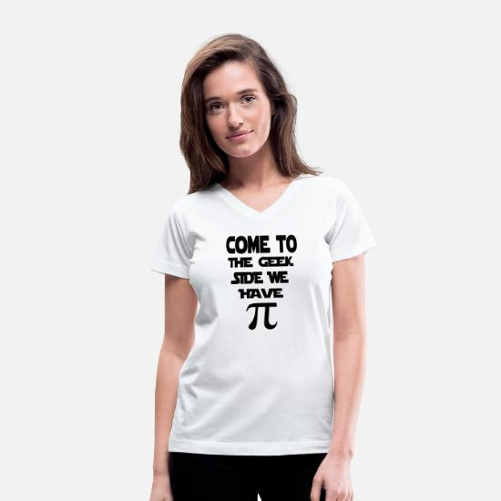 Slogan T-Shirts - come to the geek side - Women's V-Neck T-Shirt white