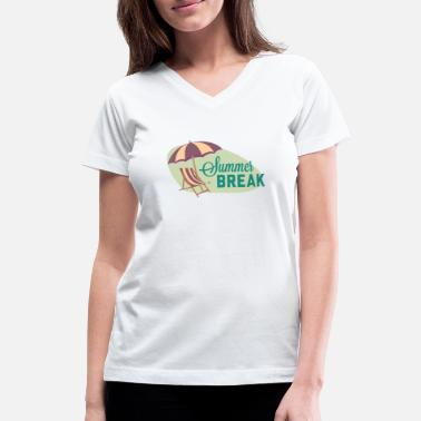 Summer Break Summer Break - Women's V-Neck T-Shirt