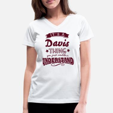 its a davis name surname thing - Women's V-Neck T-Shirt