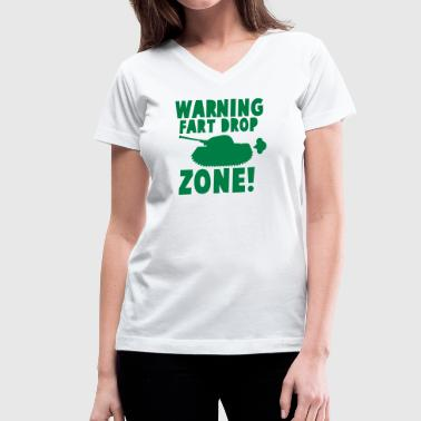 WARNING! fart DROP ZONE! stinky military tank - Women's V-Neck T-Shirt