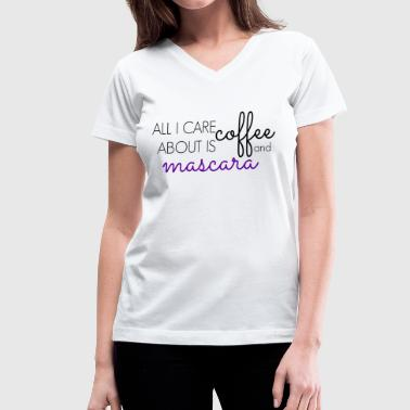 Coffee & Mascara - Women's V-Neck T-Shirt