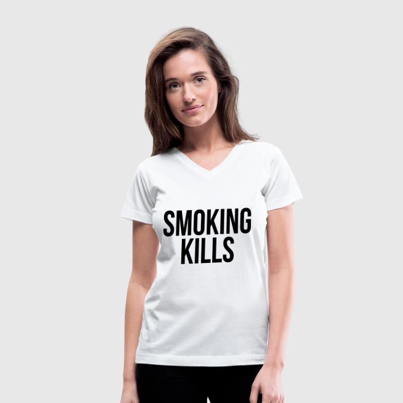 Smoking kills - Women's V-Neck T-Shirt