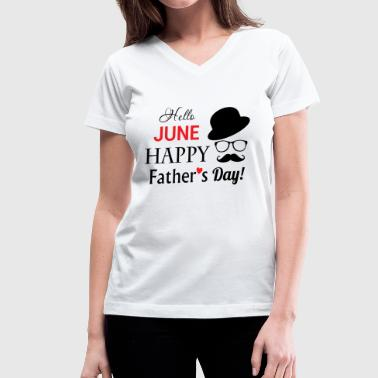 Father's day - happy father's day - Women's V-Neck T-Shirt