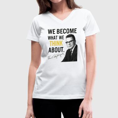 Earl Nightingale Become The Belief - Women's V-Neck T-Shirt