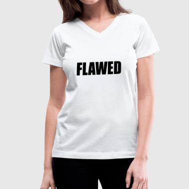 The Opposite of Flawless - Women's V-Neck T-Shirt
