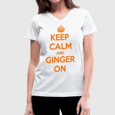 Keep Calm and Ginger On - Women's V-Neck T-Shirt