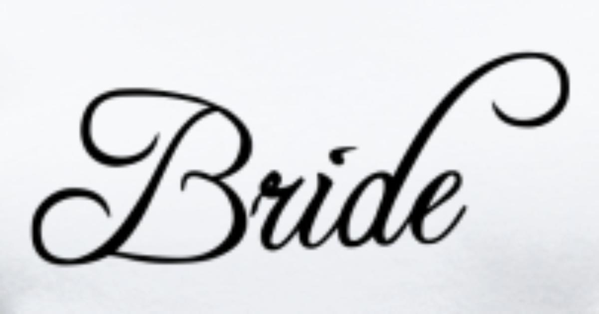 bride text word graphic design picture vector by pixelpix spreadshirt