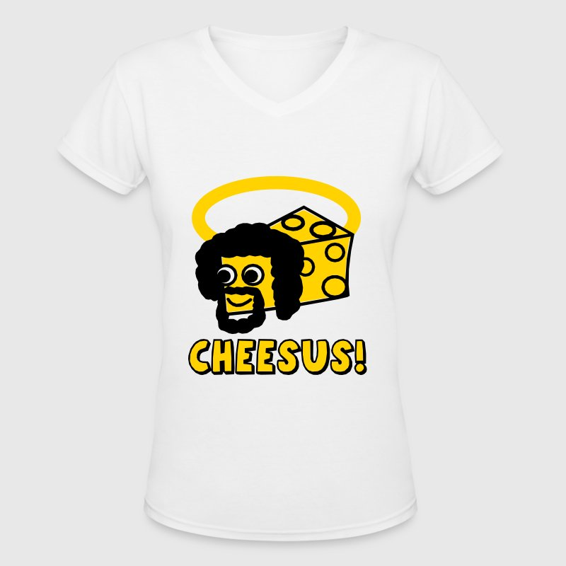 Cheesus / Jesus Parody - Women's V-Neck T-Shirt
