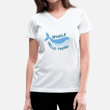 Whale Hello There Whale Hello There! - Women's V-Neck T-Shirt