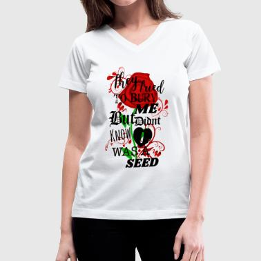 Seed Grown Into a Flower! - Women's V-Neck T-Shirt