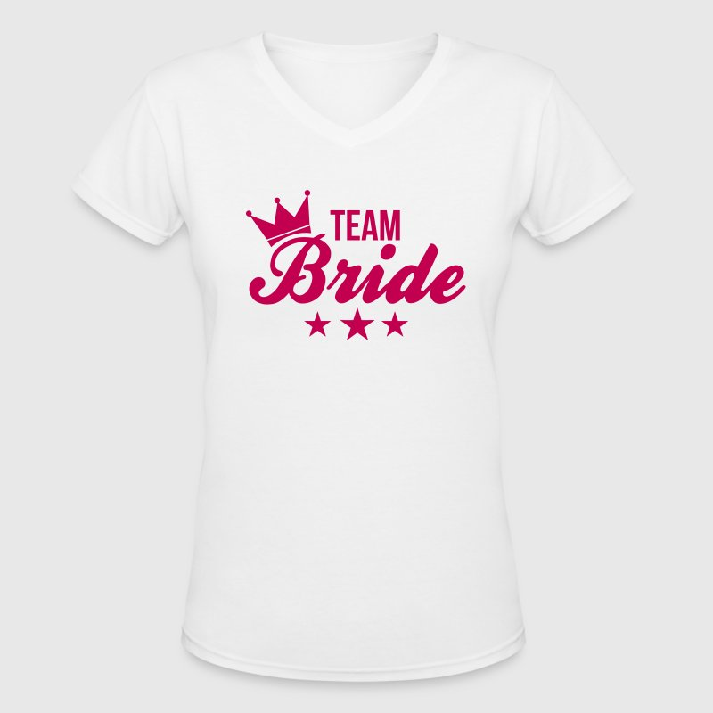 Bachelorette - Team Bride - Women's V-Neck T-Shirt