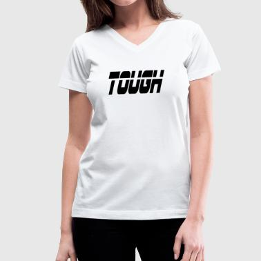 Tough Girl tough - Women's V-Neck T-Shirt