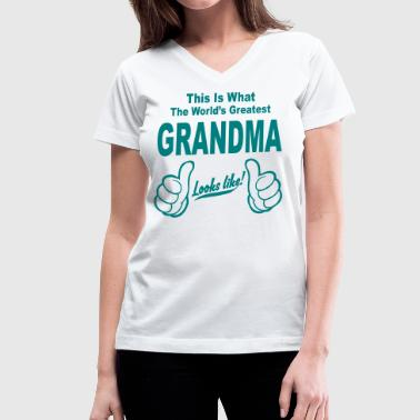 WORLDS GREATEST GRANDMA LOOKS LIKE - Women's V-Neck T-Shirt