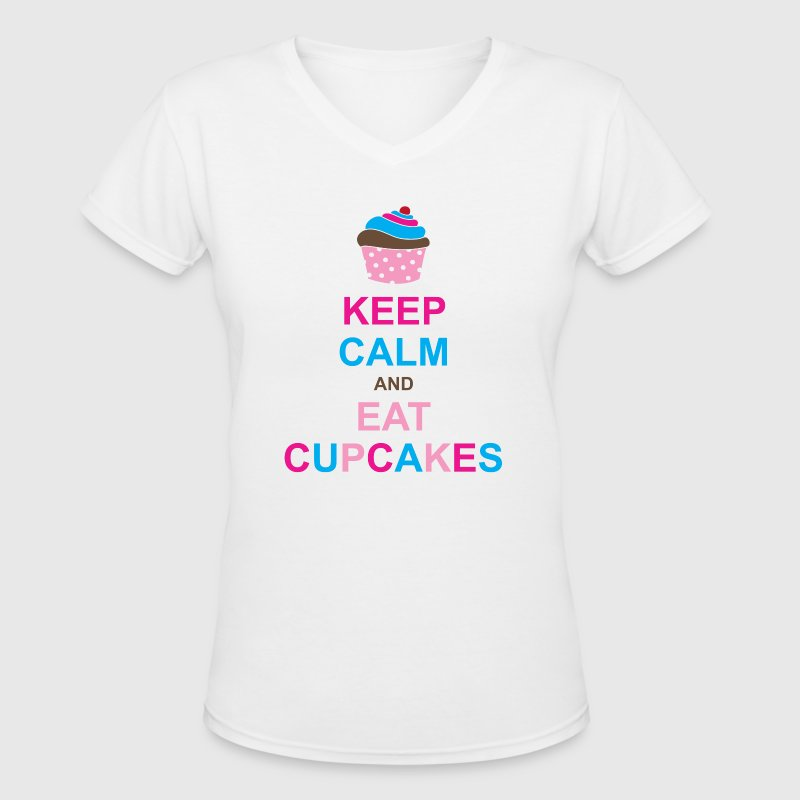 Keep Calm and Eat Cupcakes - Women's V-Neck T-Shirt