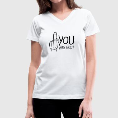 fuck you very much / thank you very much - Women's V-Neck T-Shirt