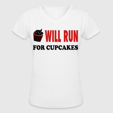 Will Run For Cupcakes - Workout Inspiration - Women's V-Neck T-Shirt