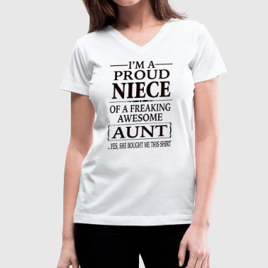 Proud Niece Of A Freaking Awesome Aunt - Women's V-Neck T-Shirt