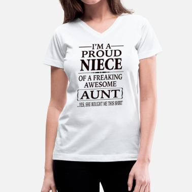Niece Proud Niece Of A Freaking Awesome Aunt - Women's V-Neck T-Shirt