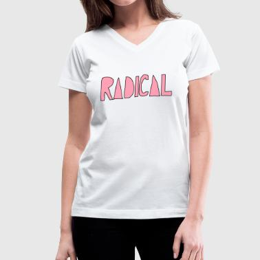 Radical - Women's V-Neck T-Shirt