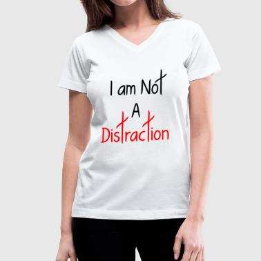 A DISTRACTION FUNNY - Women's V-Neck T-Shirt