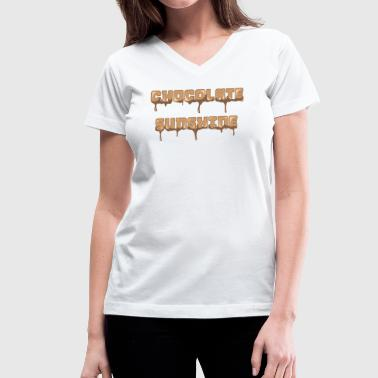 Chocolate Sunshine Horizontal Font - Women's V-Neck T-Shirt