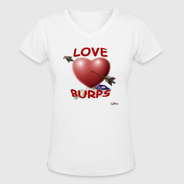 Love Burps - with logo - Women's V-Neck T-Shirt