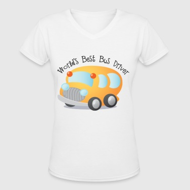 Worlds Best Bus Driver - Women's V-Neck T-Shirt