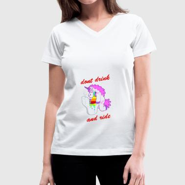 dont drink and ride - Women's V-Neck T-Shirt
