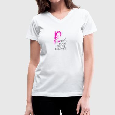 A Woman's Place - Women's V-Neck T-Shirt