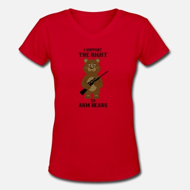 Right To Arm Bears I SUPPORT THE RIGHT TO ARM BEARS - Women's V-Neck T-Shirt