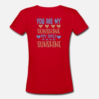 Outdoor You are my - Adventure Design - Women's V-Neck T-Shirt