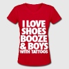 I Love Shoes Booze And Boys With Tattoos - Women's V-Neck T-Shirt