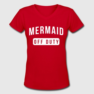 Mermaid off-duty - Women's V-Neck T-Shirt