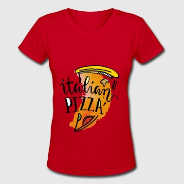 Italian Pizza - Women's V-Neck T-Shirt
