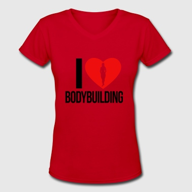 I LOVE BODYBUILDING (FEMALE) - Women's V-Neck T-Shirt